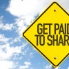 Get Paid to Share sign with sky background